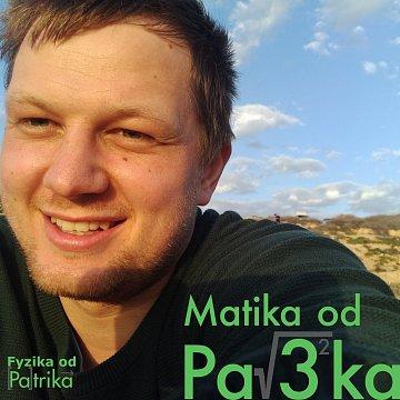 Matika od Patrika (aj fyzika)